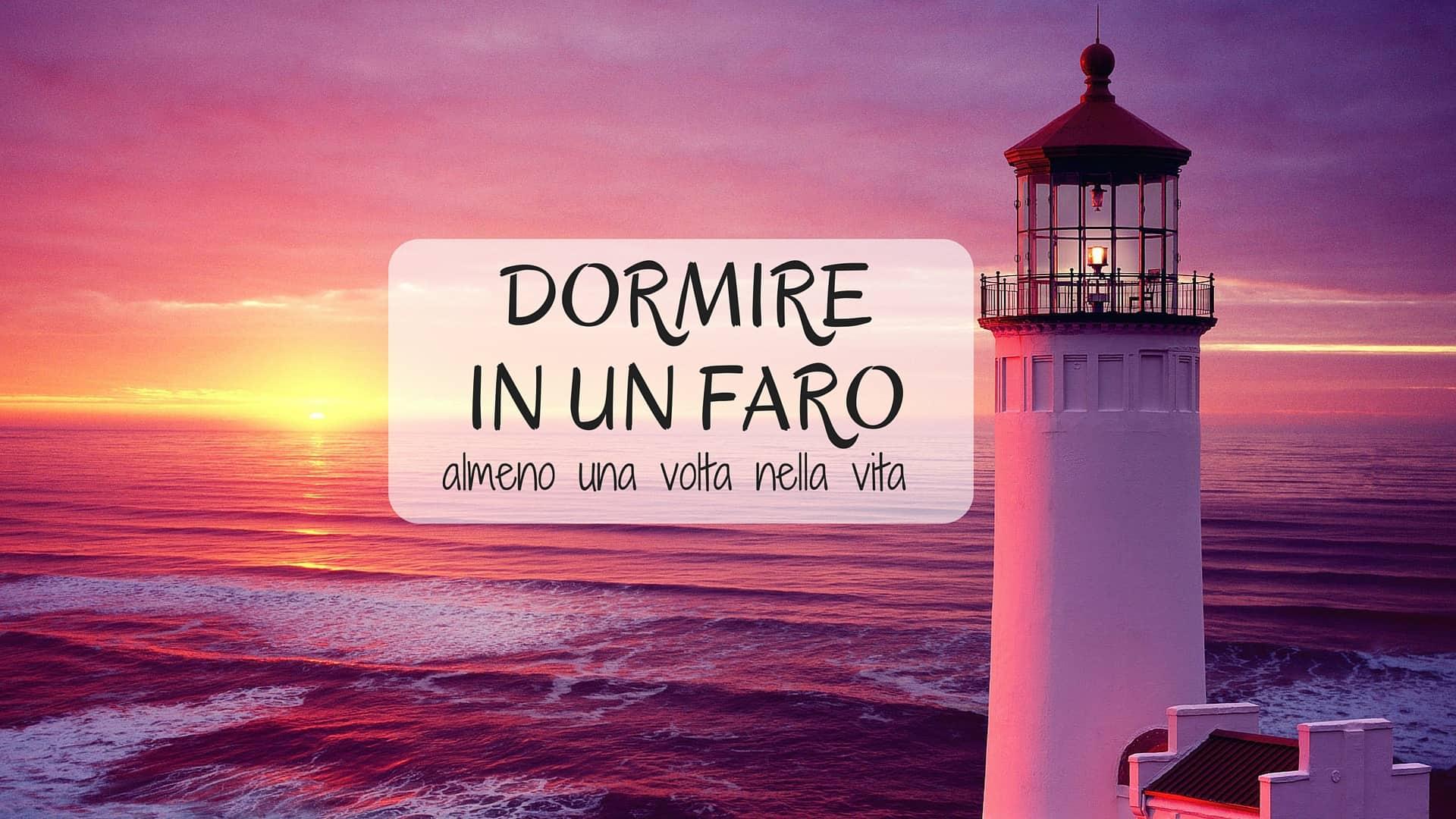 Emejing Soggiornare In Un Faro Photos - Home Design Inspiration ...