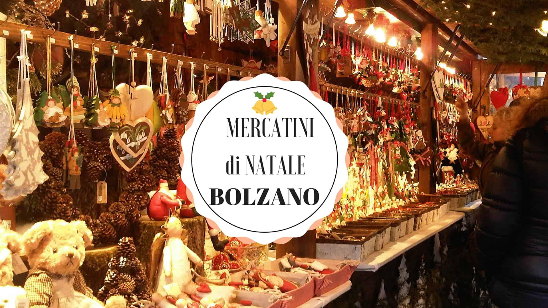 I mercatini di natale di bolzano viaggiatori nel tempo for Mercatini natale trieste