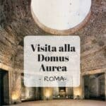 roma visita domus aurea