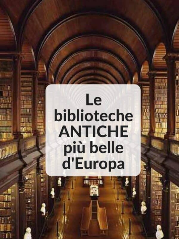 Le biblioteche ANTICHE più belle d'Europa